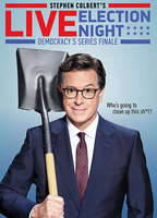 Stephen Colbert's Live Election Night: Democracy's Series Finale - Who's Going to Clean Up This ****?
