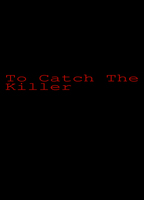 To catch the killer 4c042d6e boxcover