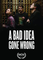 A bad idea gone wrong 2a6c4af9 boxcover